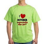October 30th Green T-Shirt