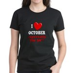 October 30th Women's Dark T-Shirt