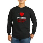 October 30th Long Sleeve Dark T-Shirt