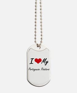 I Love my Portuguese Pointers Dog Tags