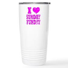 I LOVE SUNDAY FUNDAY Travel Mug
