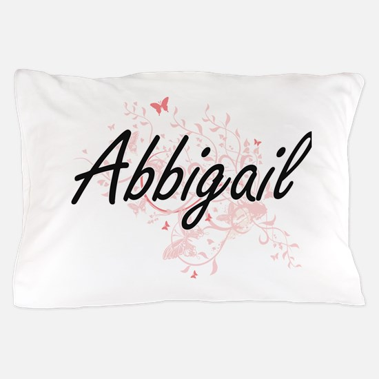 Abbigail Artistic Name Design with But Pillow Case