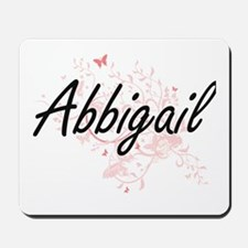 Abbigail Artistic Name Design with Butte Mousepad