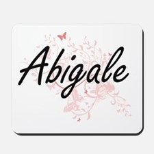 Abigale Artistic Name Design with Butter Mousepad