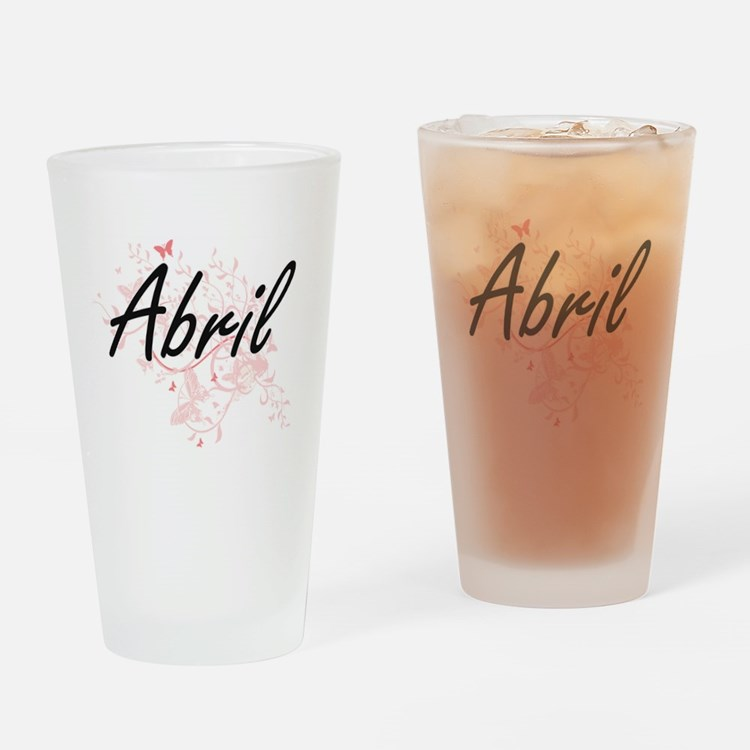 Abril Artistic Name Design with But Drinking Glass