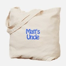 Matt's Uncle Tote Bag