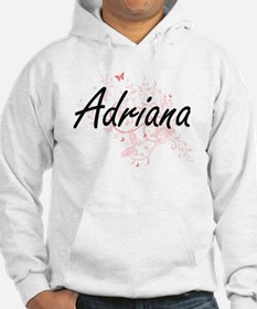 Adriana Artistic Name Design wit Hoodie