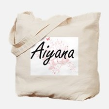 Aiyana Artistic Name Design with Butterfl Tote Bag