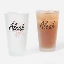 Aleah Artistic Name Design with But Drinking Glass