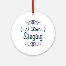 I Love Singing Round Ornament