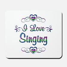 I Love Singing Mousepad