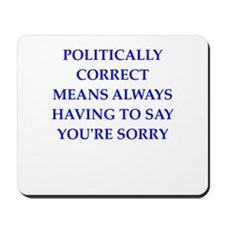 politically correct Mousepad
