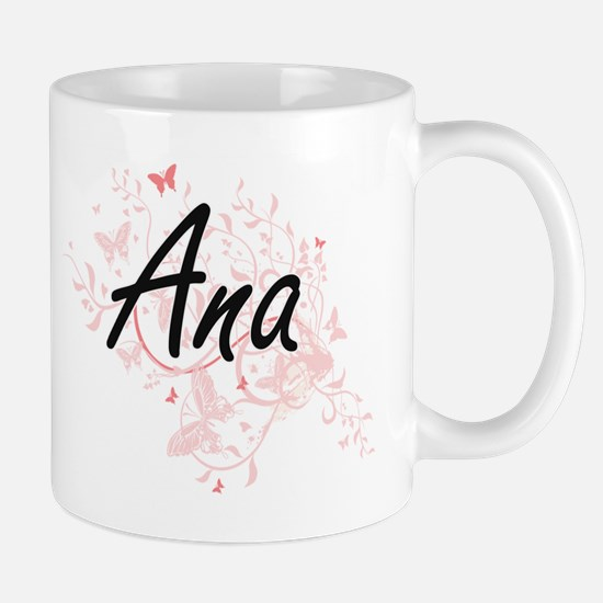 Ana Artistic Name Design with Butterflies Mugs