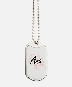 Ana Artistic Name Design with Butterflies Dog Tags