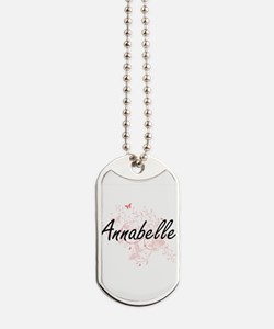 Annabelle Artistic Name Design with Butte Dog Tags