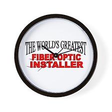 """The World's Greatest Fiber Optic Installer"" Wall"