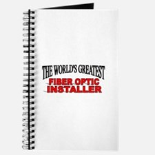 """The World's Greatest Fiber Optic Installer"" Journ"