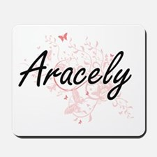 Aracely Artistic Name Design with Butter Mousepad