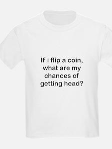 Chances of getting head T-Shirt