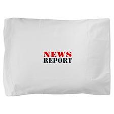 News Report Pillow Sham