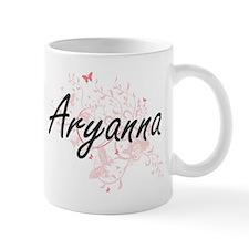 Aryanna Artistic Name Design with Butterflies Mugs