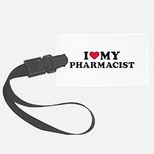 I love my Pharmacist Luggage Tag