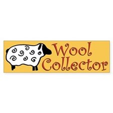 Wool Collector Bumper Bumper Sticker