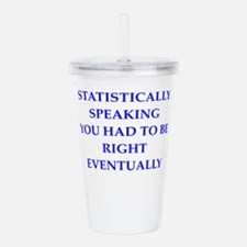 statistically Acrylic Double-wall Tumbler