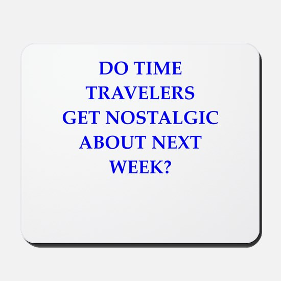 time travel Mousepad