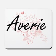 Averie Artistic Name Design with Butterf Mousepad