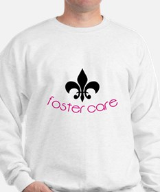 Foster Care Sweatshirt