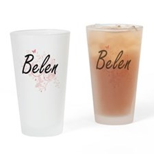 Belen Artistic Name Design with But Drinking Glass
