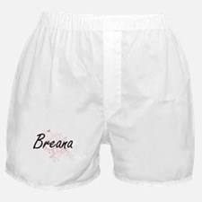 Breana Artistic Name Design with Butt Boxer Shorts