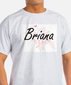 Briana Artistic Name Design with Butterfli T-Shirt