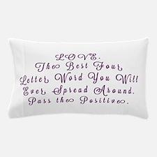 LOVE Pass the Positive Pillow Case