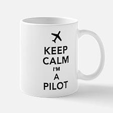 Keep calm I'm a Pilot Mug