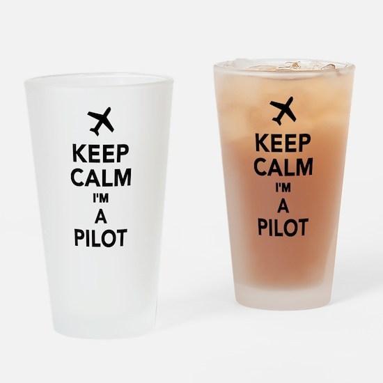 Keep calm I'm a Pilot Drinking Glass