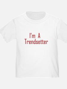 Trendsetter T-Shirt