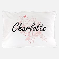 Charlotte Artistic Name Design with Bu Pillow Case