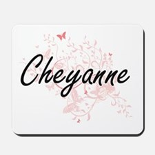 Cheyanne Artistic Name Design with Butte Mousepad