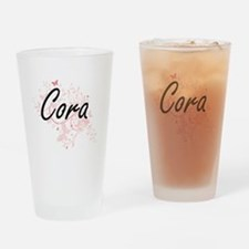 Cora Artistic Name Design with Butt Drinking Glass