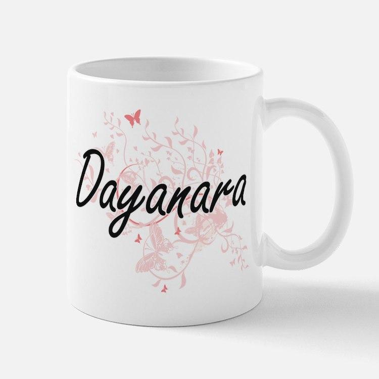 Dayanara Artistic Name Design with Butterflie Mugs