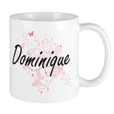 Dominique Artistic Name Design with Butterfli Mugs