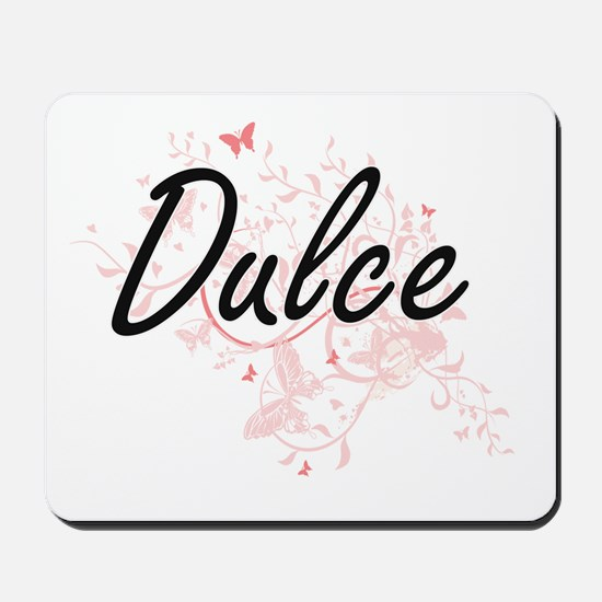 Dulce Artistic Name Design with Butterfl Mousepad