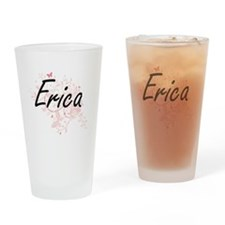 Erica Artistic Name Design with But Drinking Glass