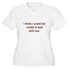 Madly in bed with you T-Shirt