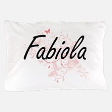 Fabiola Artistic Name Design with Butt Pillow Case