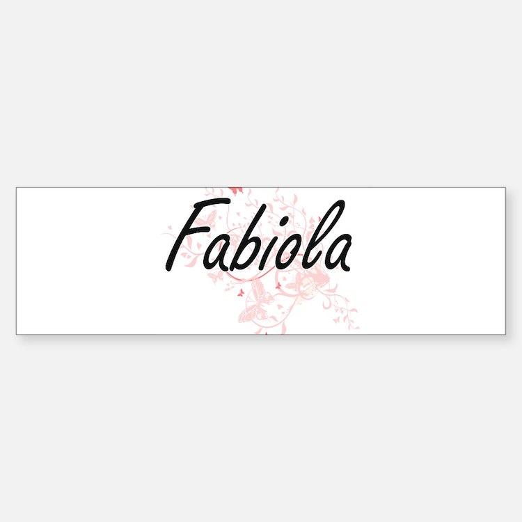 Fabiola Artistic Name Design with B Bumper Bumper Bumper Sticker