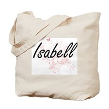 Isabell Artistic Name Design with Butterf Tote Bag