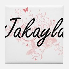 Jakayla Artistic Name Design with But Tile Coaster